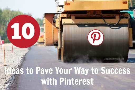 10 ideas for increased Pinterest success