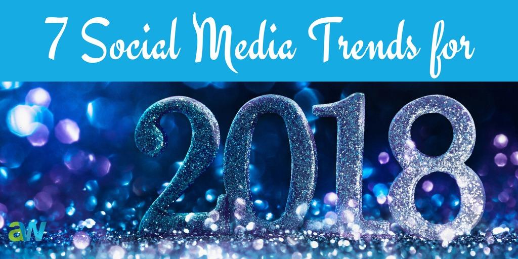 7 Social Media Trends for