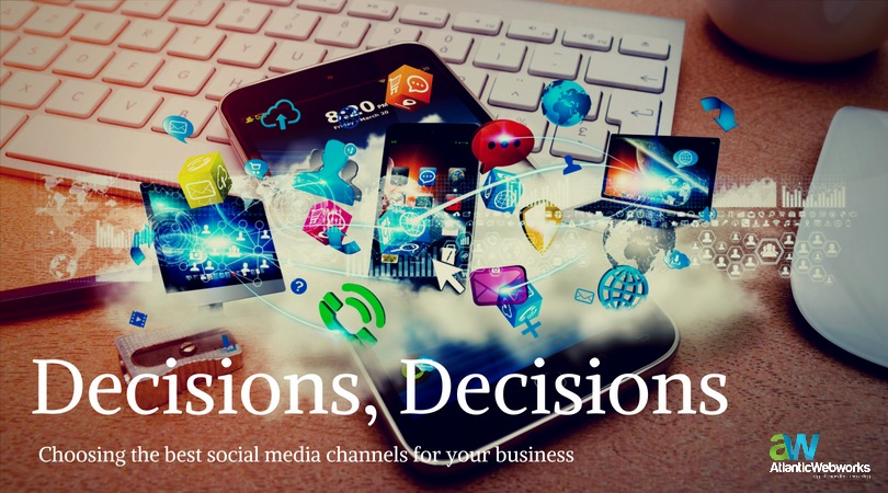 How to Choose Which Social Media Channels to Use