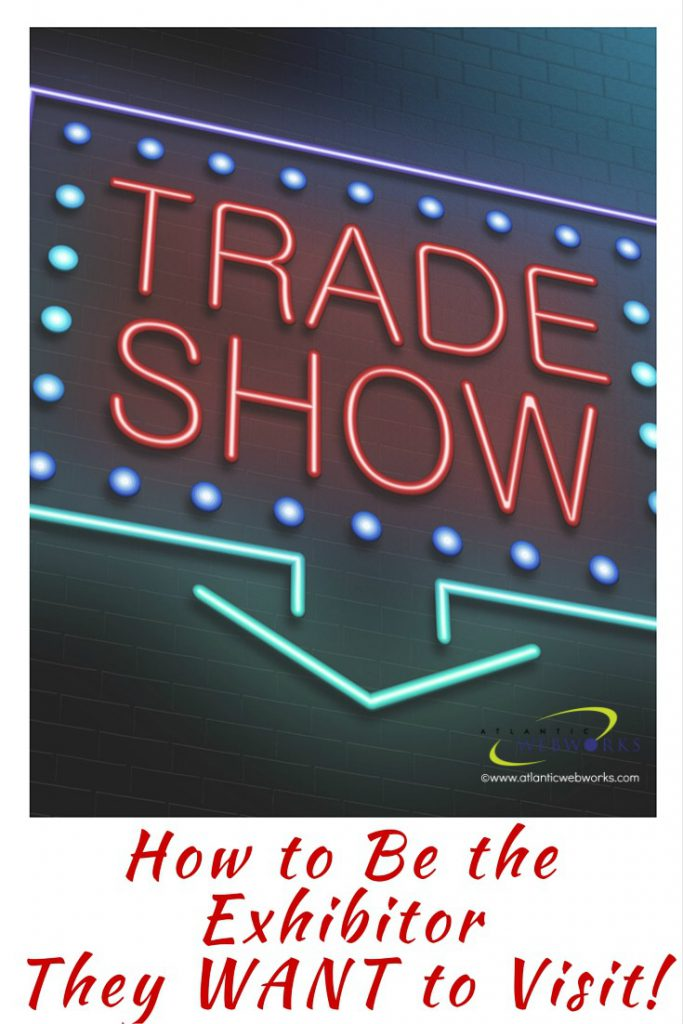 Heading to a trade show where your company is exhibiting? Make sure you read my tips on how to get the most out of your marketing and get noticed - not ignored!