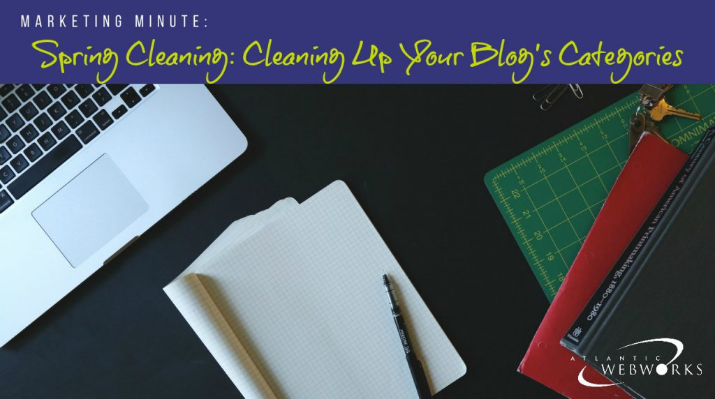 Marketing Minute: How to Reduce the Number of Categories on Your Blog