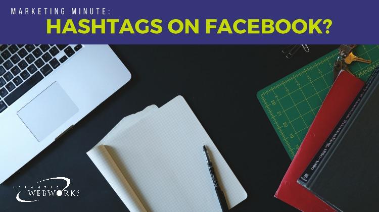 Marketing-Minute-Facebook-Hashtags-FI.jpg