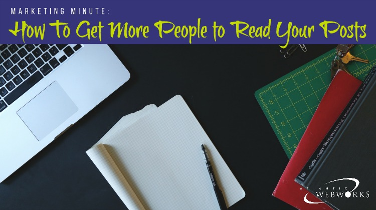 Marketing-Minute-Increase-Post-Reads.jpg