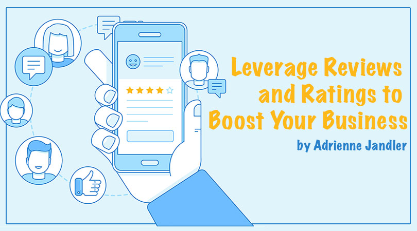Leverage Reviews and Ratings to Boost Your Business